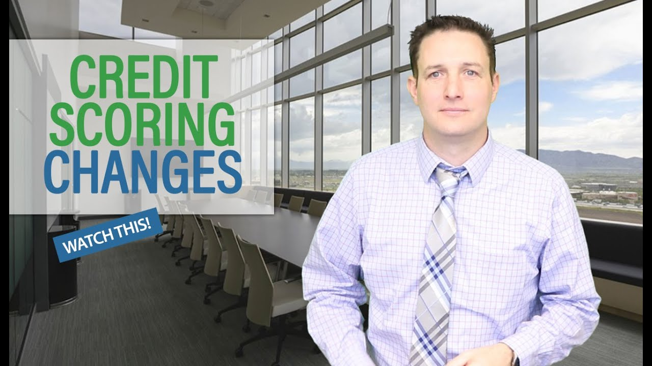 Video Talking About Why And How Your Credit Score Might Change In 2020
